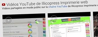 Des séquence vidéos réalisées pour la chaine YouTube de l'imprimerie IllicoPress